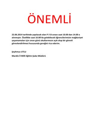 22.06.2014 tarihinde yapılacak olan P.Y.B sınavı saat 10.00 dan