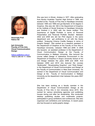 Associate Prof. Hatice ÖZ Işık University Faculty of Fine Arts Visual