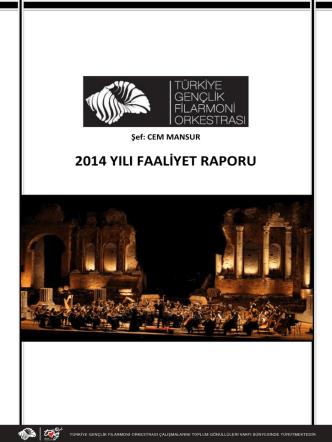 2014 yılı faaliyet raporu - Türkiye Gençlik Filarmoni Orkestrası