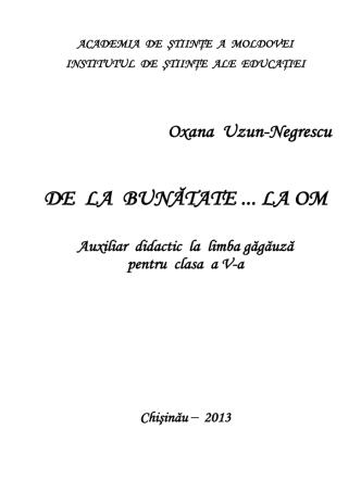 DE LA BUNĂTATE LA OM