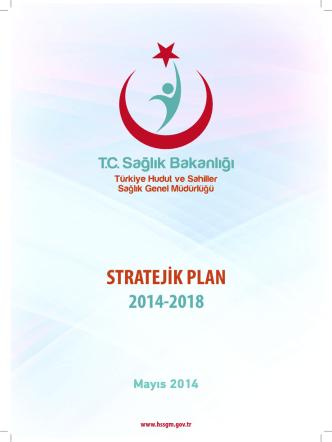2014-2018 Stratejik Plan - Türkiye Hudut ve Sahiller Sağlık Genel