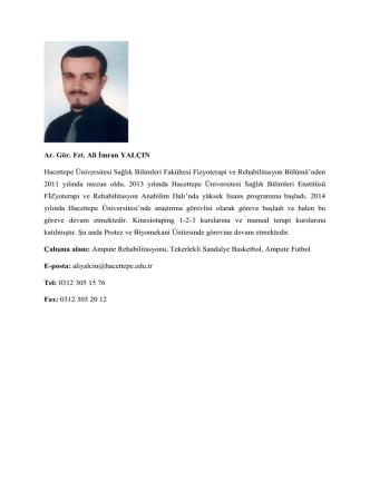 Ar. Gör. Fzt. Ali İmran YALÇIN Hacettepe Üniversitesi Sağlık Bilimleri