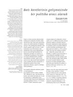 Bat› kentlerinin geliflmesinde bir politika arac› olarak tasar›m