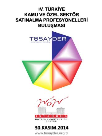 2014 - TÜSAYDER Satınalma Profesyonelleri ve Yöneticileri Derneği