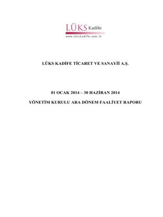 2014 yılı 2.Çeyrek Faaliyet Raporu