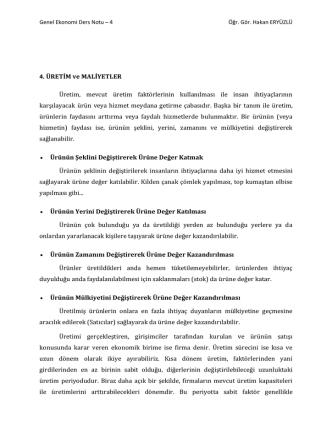 4. ÜRETİM ve MALİYETLER Üretim, mevcut üretim faktörlerinin