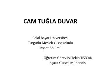 cam tuğla duvar - Celal Bayar Üniversitesi