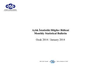 Aylık İstatistiki Bilgiler Bülteni Monthly Statistical Bulletin