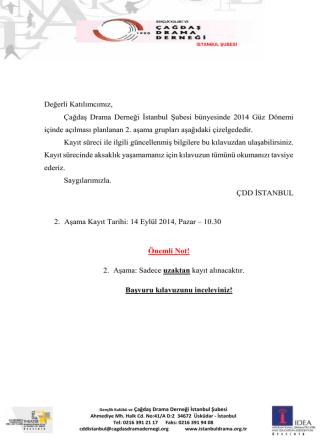 Değerli Katılımcımız, Çağdaş Drama Derneği İstanbul Şubesi