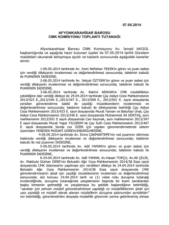 07.05.2014 AFYONKARAHİSAR BAROSU CMK KOMİSYONU