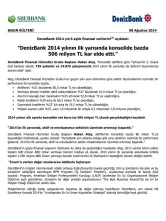 DenizBank 2014 yılının ilk yarısında konsolide bazda 506 milyon TL