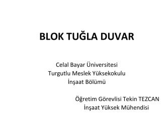blok tuğla - Celal Bayar Üniversitesi