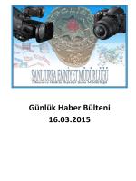 Günlük Haber Bülteni 16.03.2015