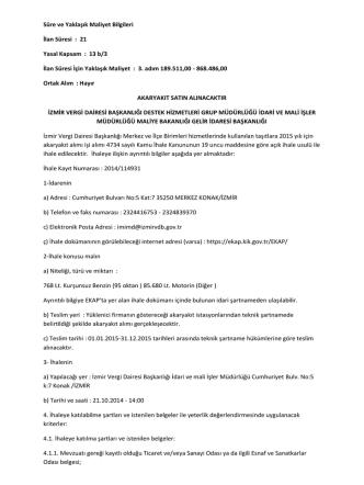 21 Yasal Kapsam : 13 b/3 İlan Süresi İçin Yaklaşık Maliyet