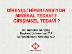 Dirençli hipertansiyon - Türk Nefroloji Derneği