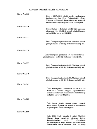 02.07.2014 TARİHLİ MECLİS KARARLARI Karar No. 235 Özü