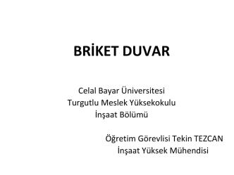 briket duvar - Celal Bayar Üniversitesi