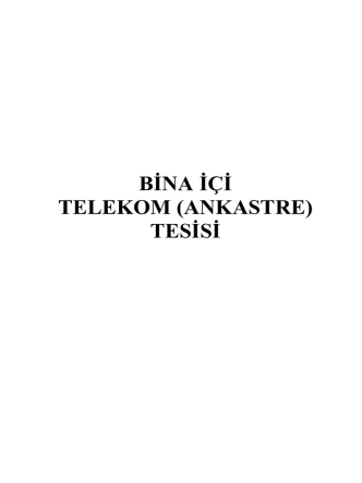 Bina İçi Telekom (Ankastre) Tesisi