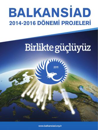 Balkansiad 2014-2016 Dönemi Projeleri