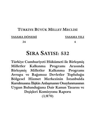 532 - Türkiye Büyük Millet Meclisi