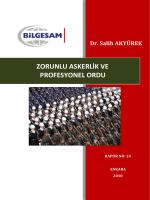Zorunlu Askerlik – Profesyonel Ordu ve Model Önerisi