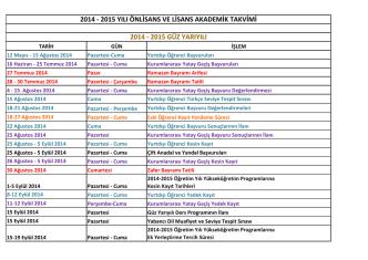 2014 - 2015 yılı önlisans ve lisans akademik takvimi 2014