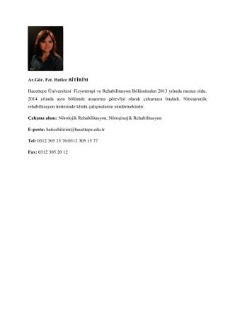 Ar.Gör. Fzt. Hatice BİTİRİM Hacettepe Üniversitesi Fizyoterapi ve