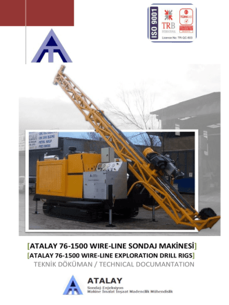 ATALAY 76-1500 WIRE-LINE EXPLORATION DRILL