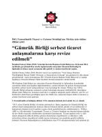 """""""Gümrük Birliği serbest ticaret anlaşmalarına karşı revize edilmeli"""""""