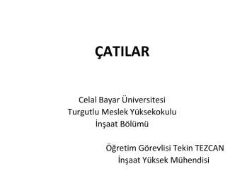 Çatılar - Celal Bayar Üniversitesi