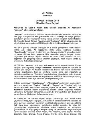 Ali Kazma zamancı 30 Ocak–5 Nisan 2015 Küratör: Emre