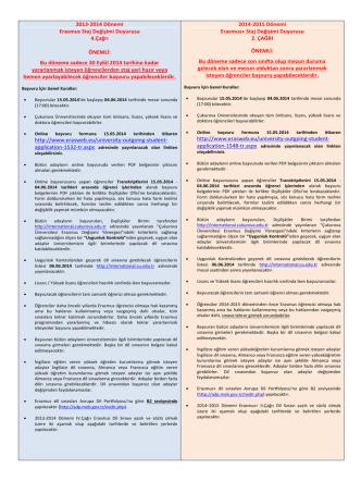 2013-2014 Dönemi Erasmus Staj Değişimi Duyurusu 4.Çağrı