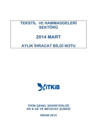 2014 MART - İstanbul Tekstil ve Konfeksiyon İhracatçı Birlikleri