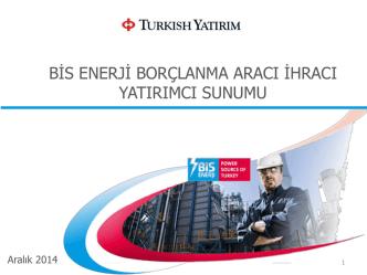 bis enerji borçlanma aracı ihracı yatırımcı sunumu