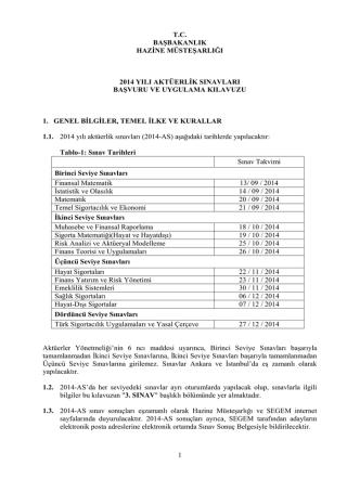 2014 Yılı aktüerlik sınavı başvuru ve uygulama klavuzu