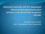 Kolorektal kanserde miR-211 ekspresyon düzeyi normal