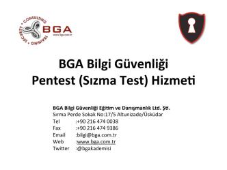 bga_40_bga pentest hizmeti - Bilgi Güvenliği Akademisi
