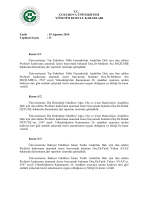 19 Ağustos 2014 Toplantı Sayısı : 31 Karar:1/1 Üniversi