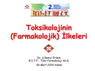(Farmakolojik) İlkeleri - Dr. Ş Remzi ERDEM