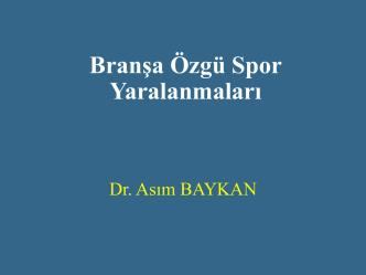 BESYO Spor Travmatolojisi 12-Bra nşa Özgü Spor Yaralanmaları