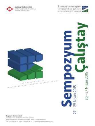 27 Nisan 2015 - Başkent Üniversitesi, Güzel Sanatlar Tasarım ve