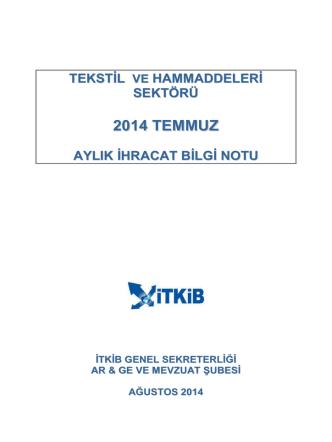 2014 TEMMUZ - İstanbul Tekstil ve Konfeksiyon İhracatçı Birlikleri