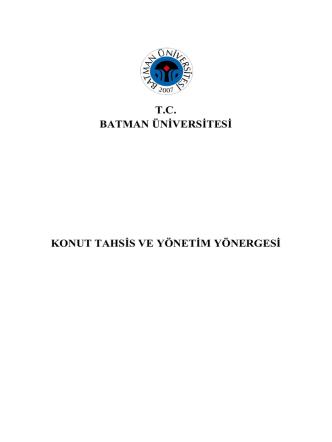 Batman Üniversitesi Konut Tahsis ve Yönetim Yönergesi 203,54 KB