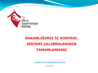 AİLE ve SOSYAL POLİTİKALAR BAKANLIĞI İÇ KONTROL SİSTEMİ