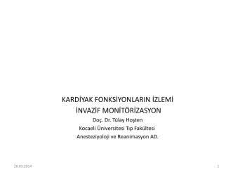 CVP monitörizasyonu - uludaganestezi.org