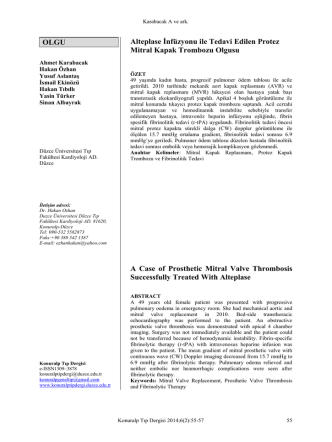 alteplase infüzyonu ile tedavi edilen protez mitral kapak trombozu