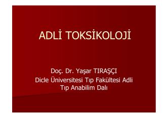 ADLİ TOKSİKOLOJİ - Dicle Üniversitesi