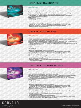 CORNELIA CLUB CARD Cornelia Club üyelleri kazanmaya devam
