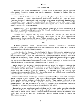 1 ŞİFRE SÜLEYMANİYE Tarihler 1555 yılını göstermektedir. Kanuni