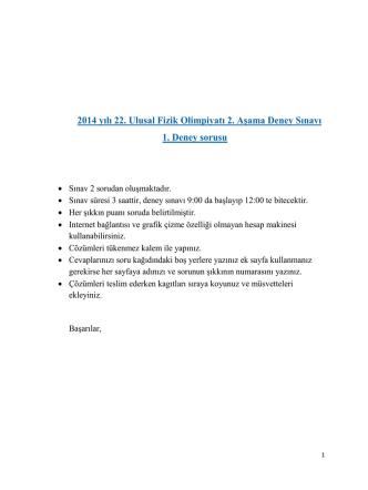 2014 yılı 22. Ulusal Fizik Olimpiyatı 2. Aşama Deney Sınavı 1. Deney